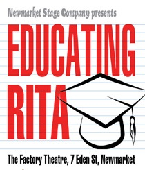 Educating Rita – Newmarket Stage Company – Review
