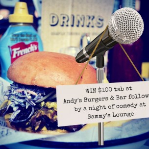 WIN $100 tab at Andy's Burgers & Bar comedy at Sammy's Lounge